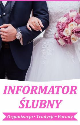 W ślubnym informatorze znajdziesz artykuły, porady dotyczące organizacji ślubu, wesela oraz wieczoru kawalerskiego lub panieńskiego.